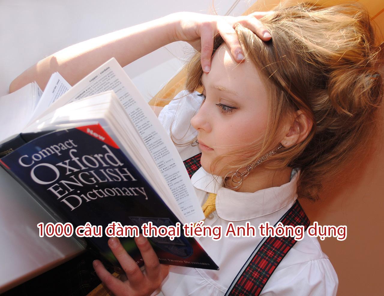 1000 câu đàm thoại tiếng Anh thông dụng