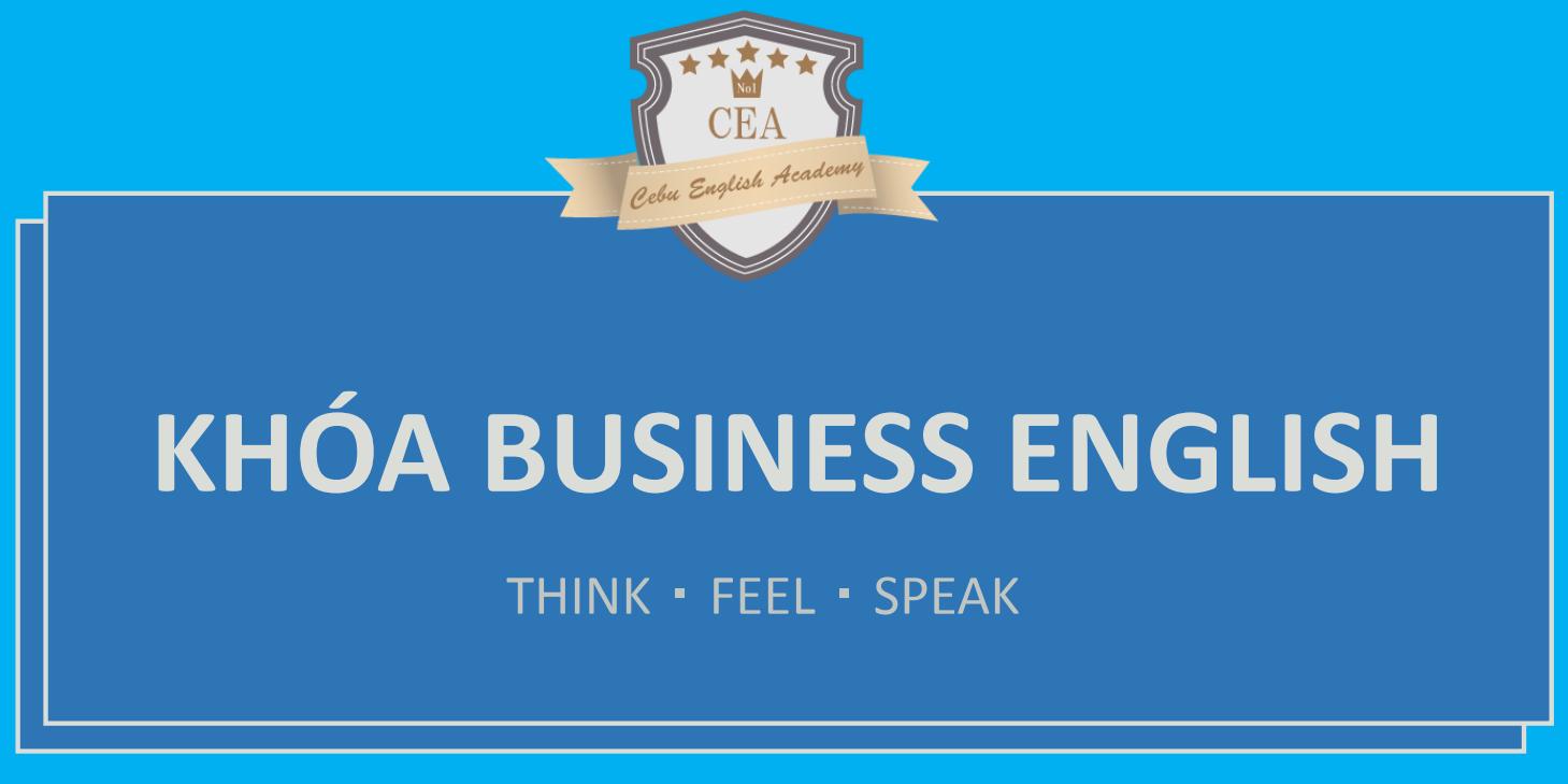 Phân tích Khóa học BUSINESS ENGLISH trường Anh ngữ CEA