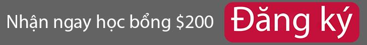 Nhận ngay học bổng $200